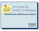 Webinar Recording: PPP rules have changed. Should you rethink your plans?
