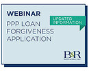 Webinar Recording: PPP Loan Forgiveness Application - Updated Information