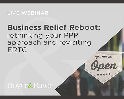 Watch the Webinar - Business Relief Reboot: rethinking your PPP approach and revisiting ERTC